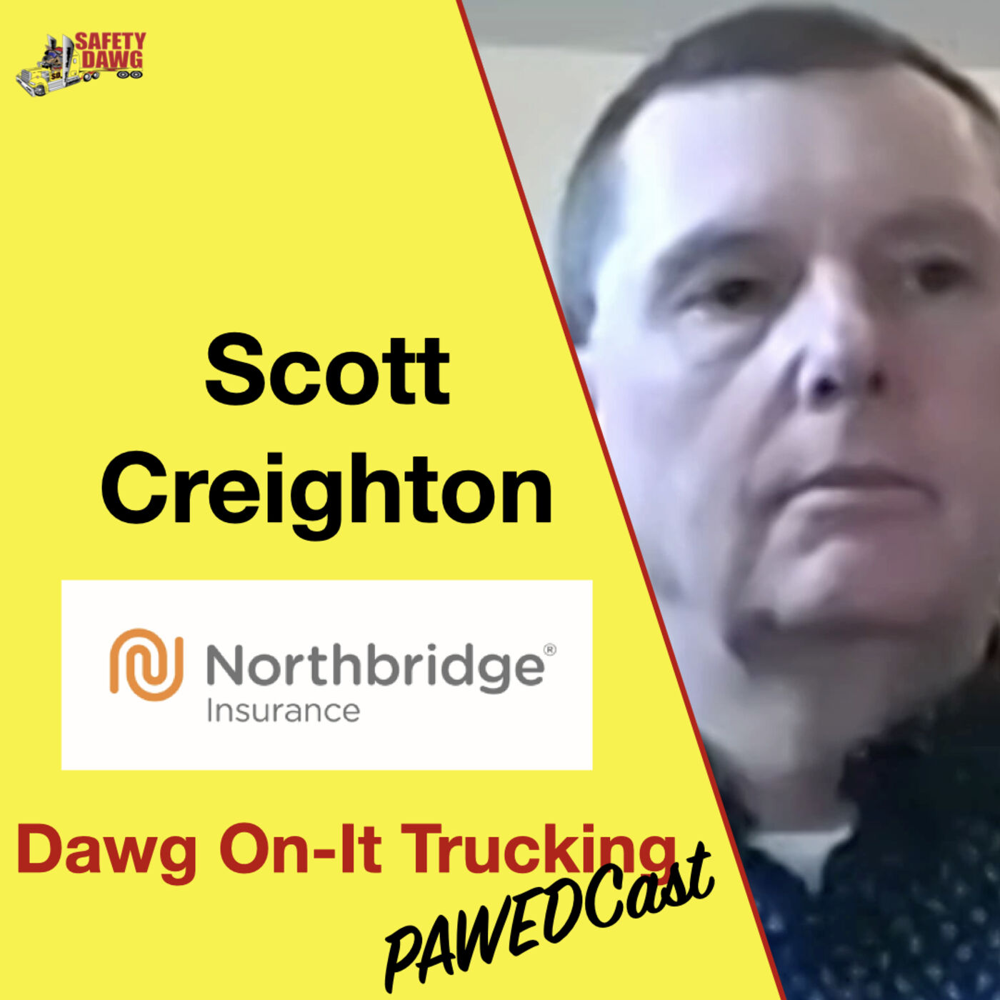 15. Safety Trucking Insurance People & What To Expect on the Dawg On-It Trucking Pawedcast