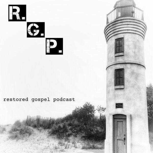 Restored Gospel Podcast  Podcast Artwork Image