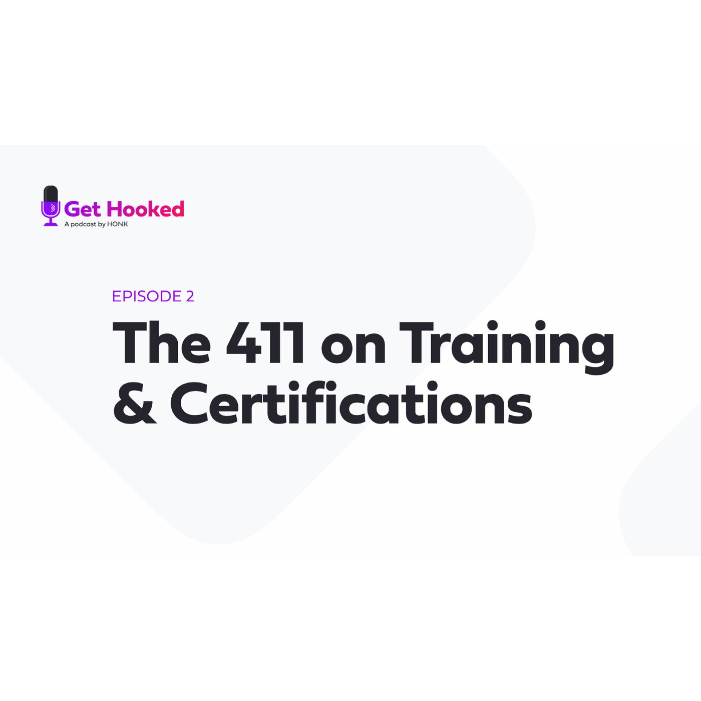 Get Hooked Episode 2: The 411 on Training & Certifications: A discussion with WreckMaster President Justin Cruse