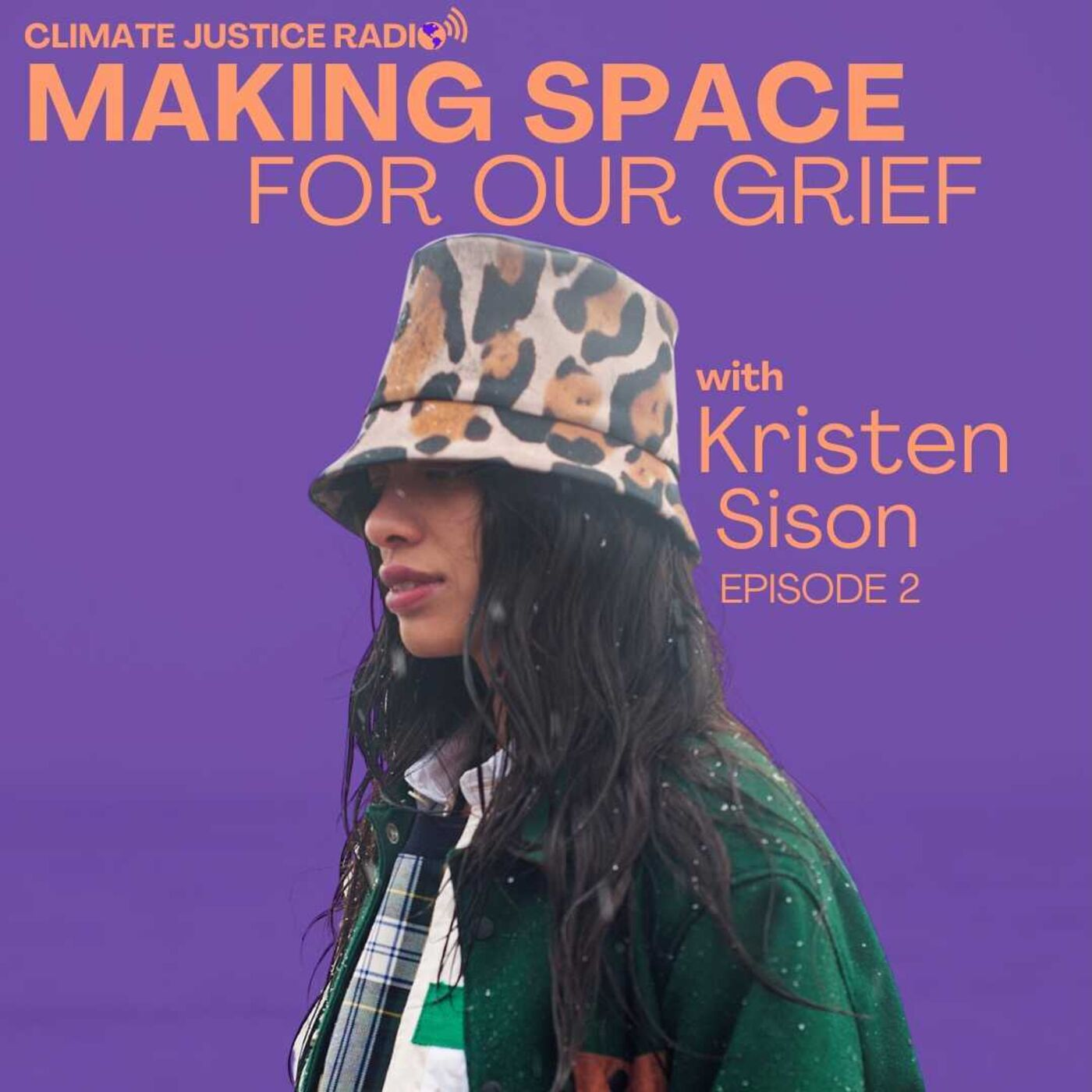 Episode 2 - Making Space For Our Grief with Kristen Sison