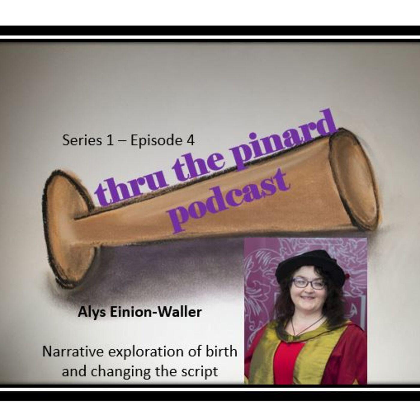 Episode 4 - Alys Einion-Waller & reframing language of birth through birth narratives