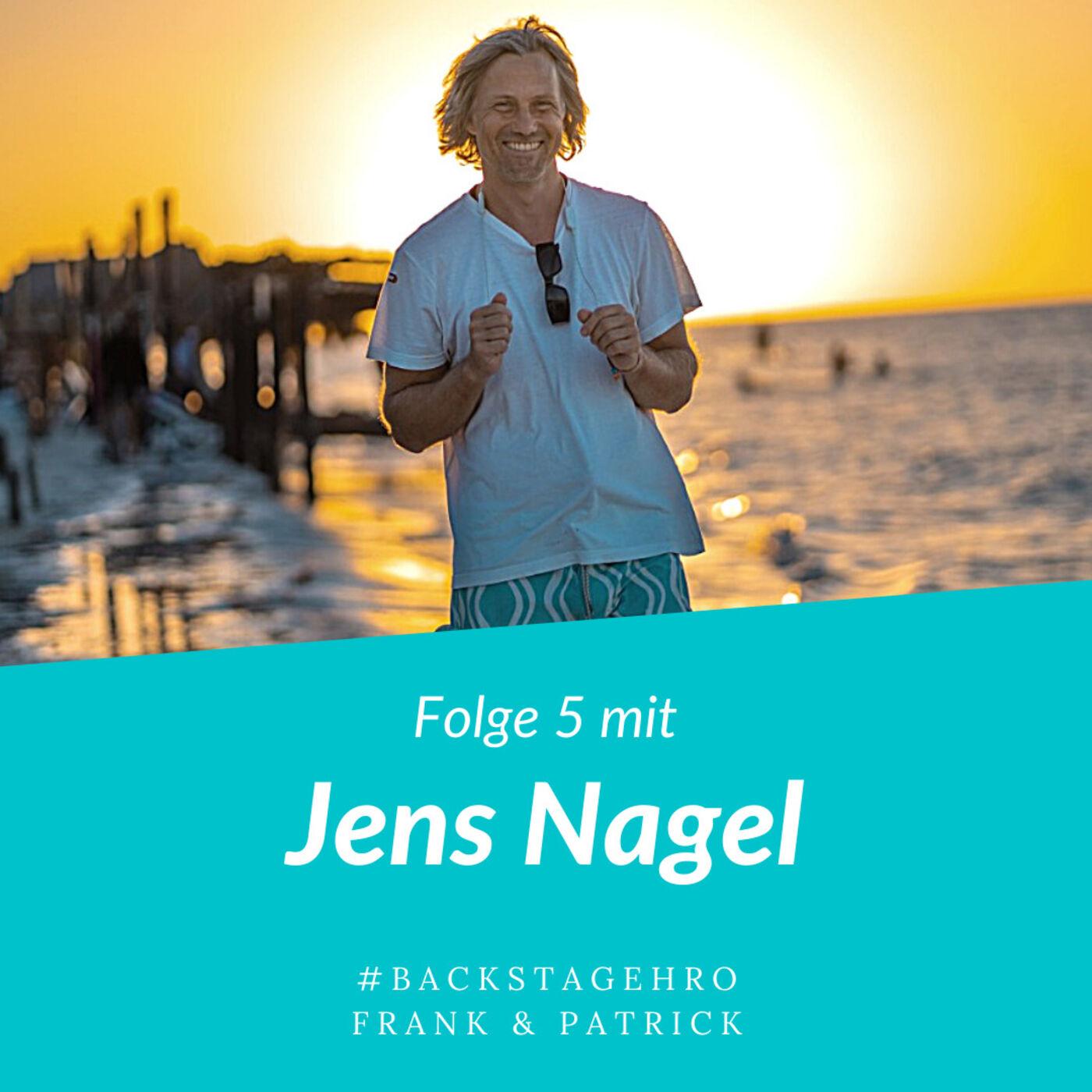 "Folge 5 - Jens Nagel - ""Sei spontan"""