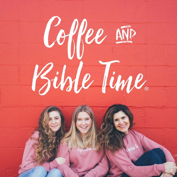 Coffee and Bible Time's Podcast Podcast Artwork Image