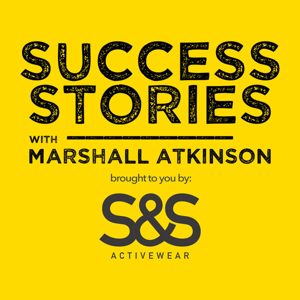 Success Stories with Marshall Atkinson Podcast Artwork Image