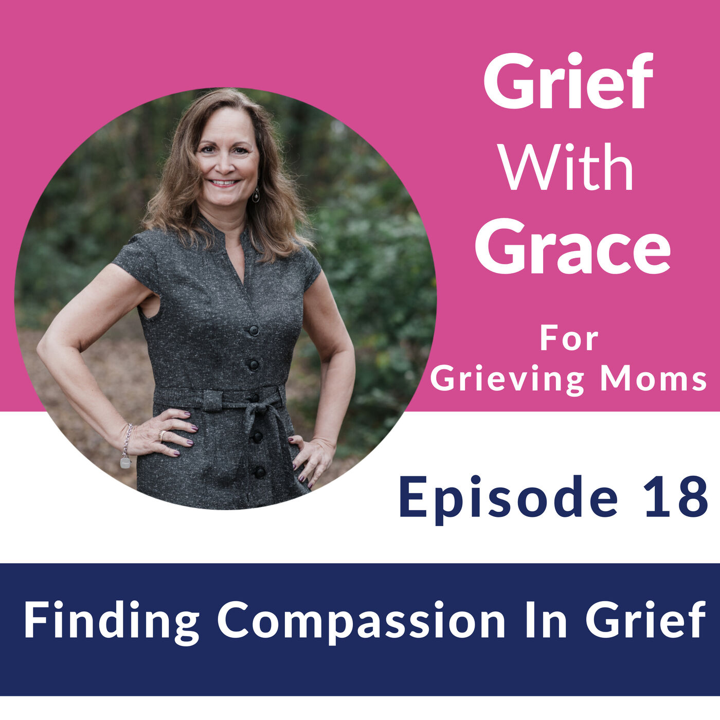 18. Finding Compassion In Grief