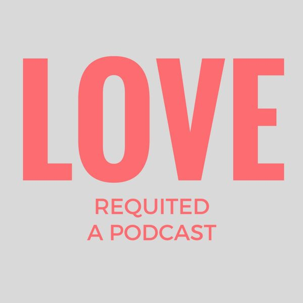 Love Requited XXXtcetera Podcast Artwork Image