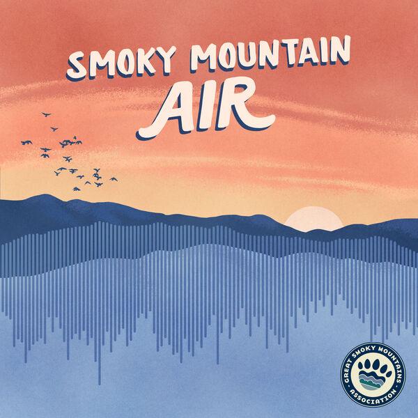 Smoky Mountain Air Podcast Artwork Image