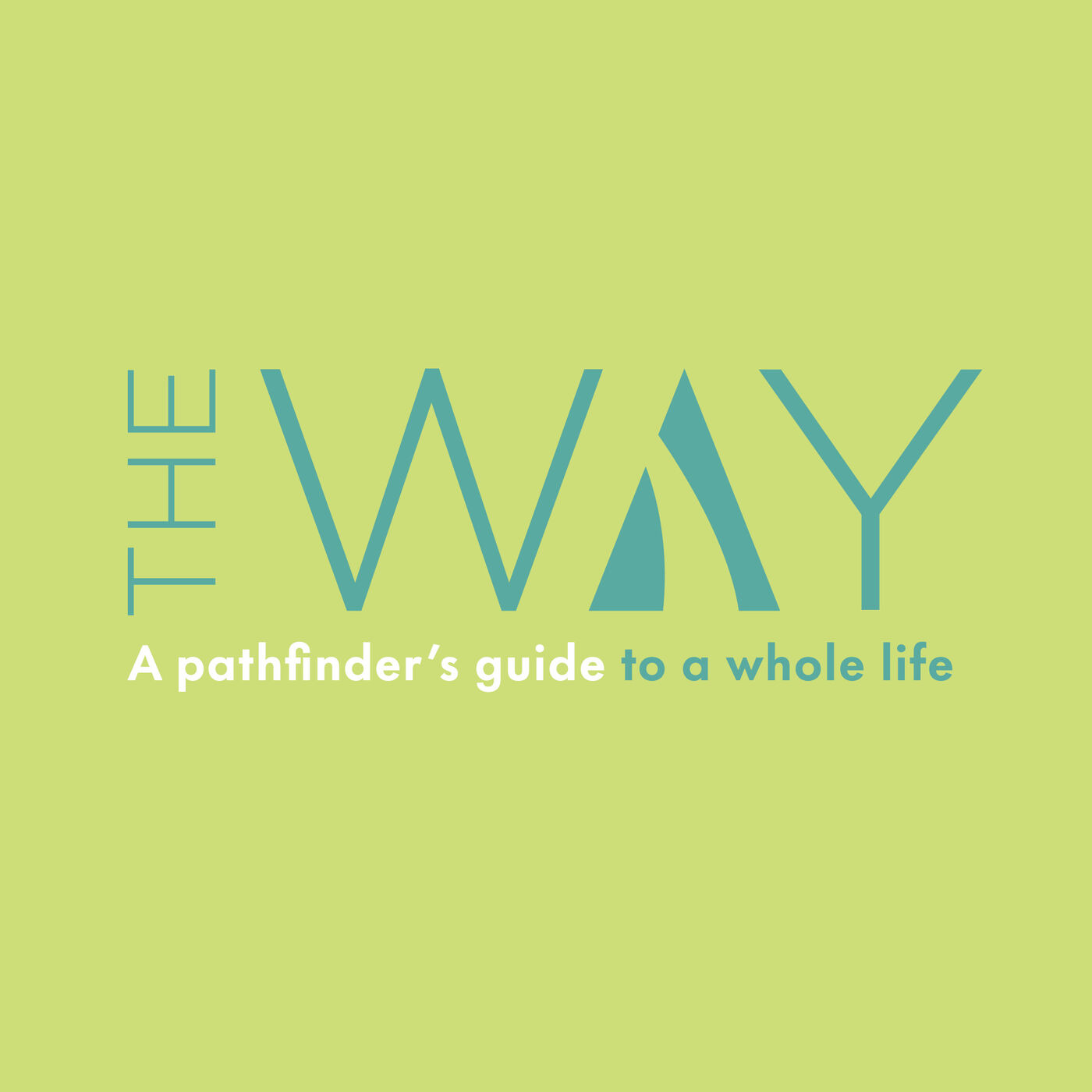 The Way - The Vocational Way (Week 5)
