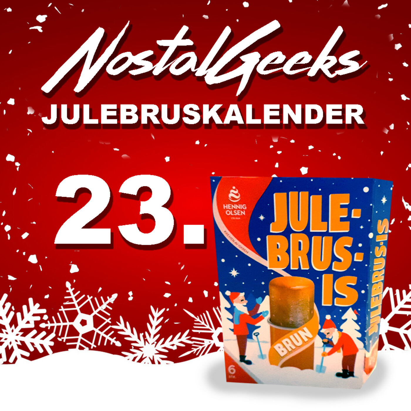 NostalGeeks Julebruskalender - 23 - Hennig-Olsen Julebrus-is