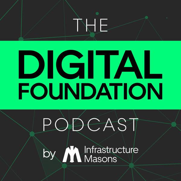 The Digital Foundation Podcast Podcast Artwork Image