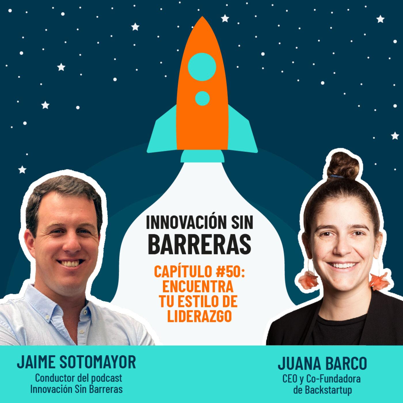 #050. Juana Barco — Encuentra tu estilo de liderazgo