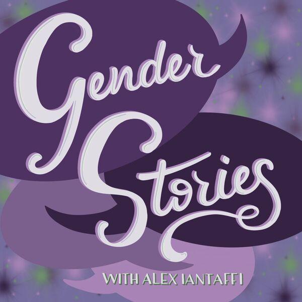 Gender Stories Podcast Artwork Image