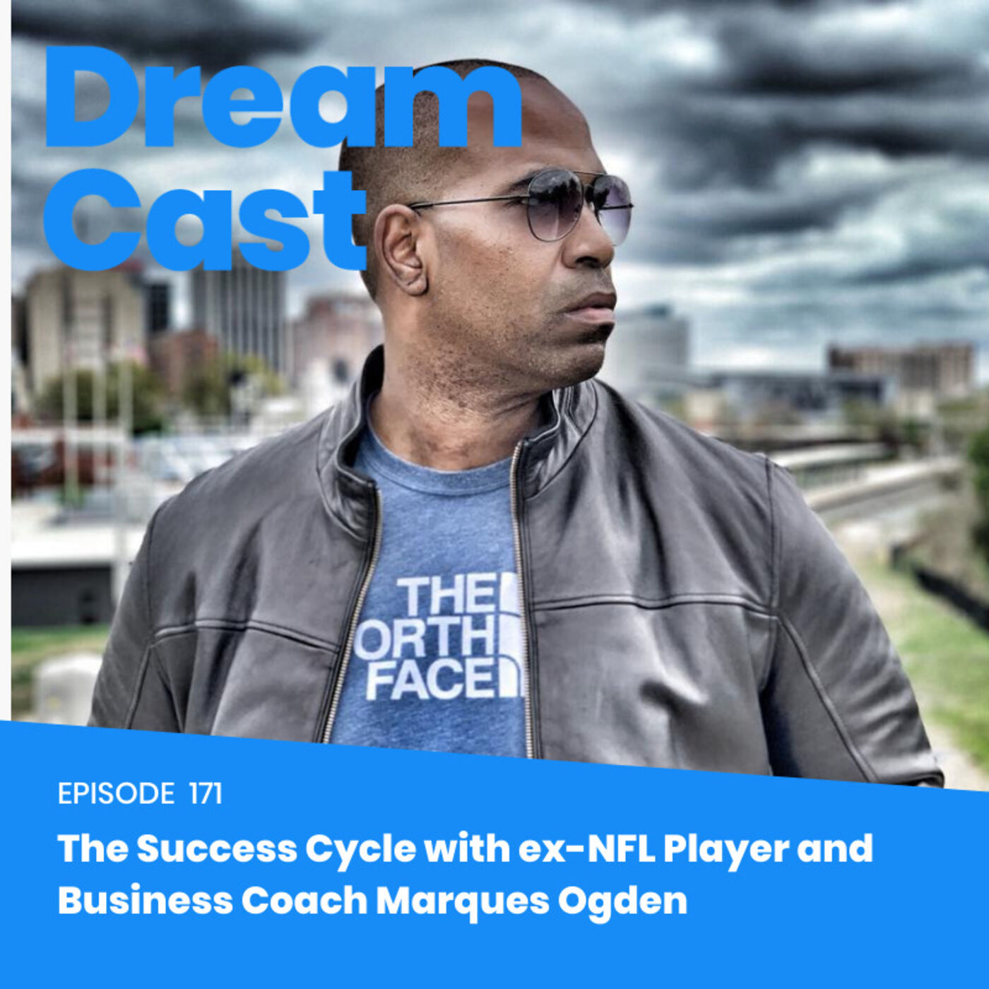 Episode 171 - The Success Cycle with ex-NFL Player and Business Coach Marques Ogden