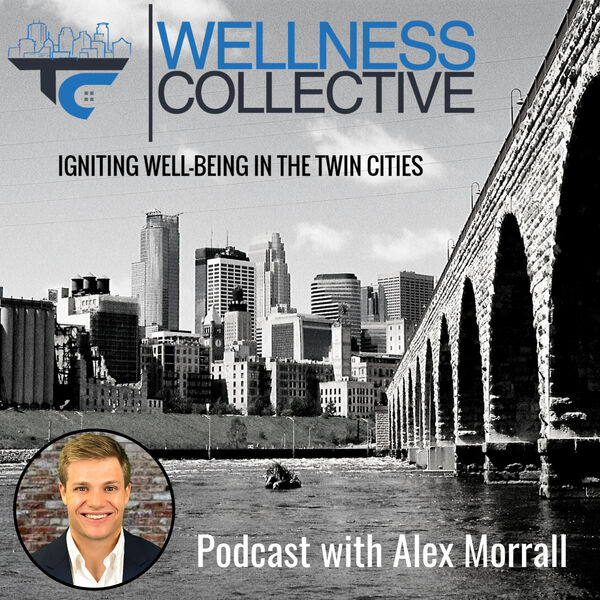 The Twin Cities Wellness Collective™ Podcast Podcast Artwork Image
