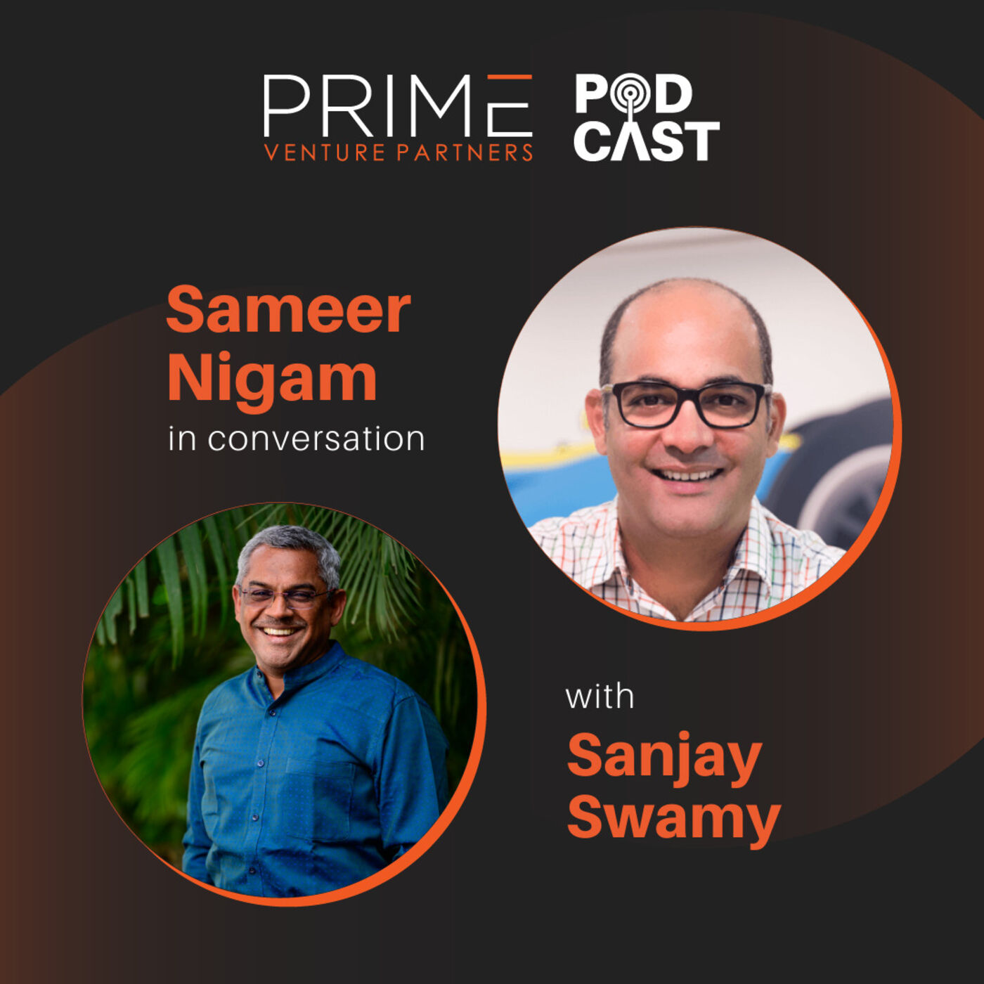 #47 Succeeding In A Highly Competitive Market with Sameer Nigam Founder & CEO PhonePe