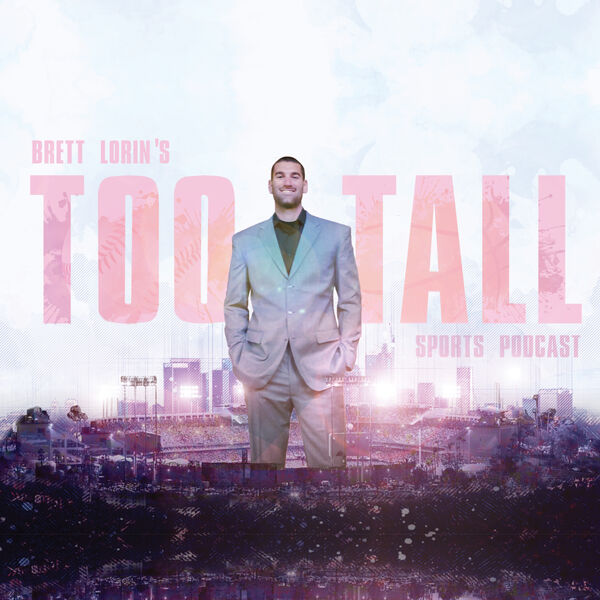 Too Tall Sports Podcast Podcast Artwork Image