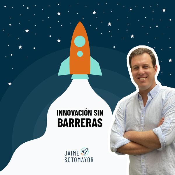 Innovación Sin Barreras Podcast Artwork Image