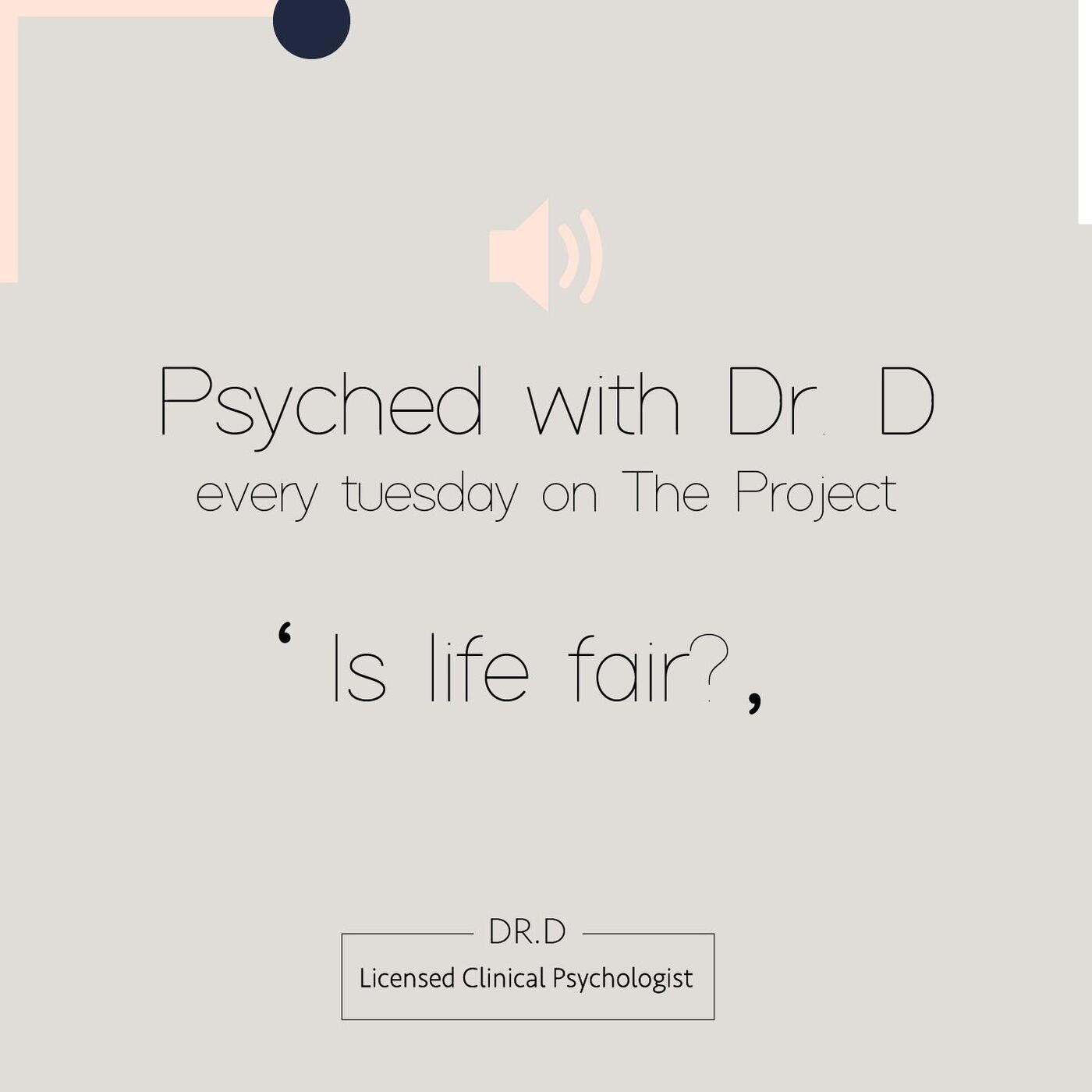 """Psyched with Dr. D : Braking down the fairness of life love and happiness in """" Is life fair """""""