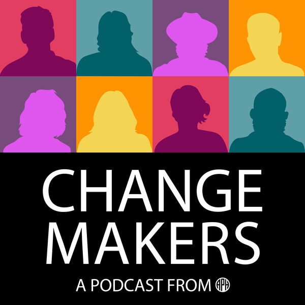 Change Makers: A Podcast from APH Podcast Artwork Image