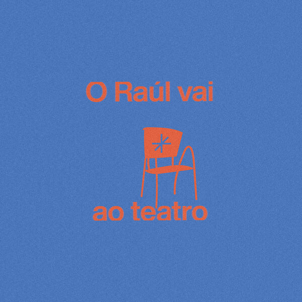 Raúl vai ao Teatro Podcast Artwork Image