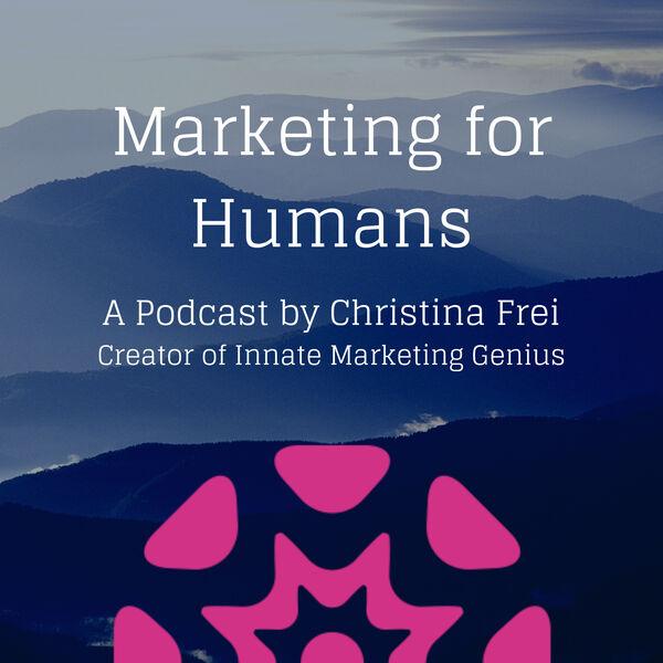 Marketing for Humans Podcast Artwork Image