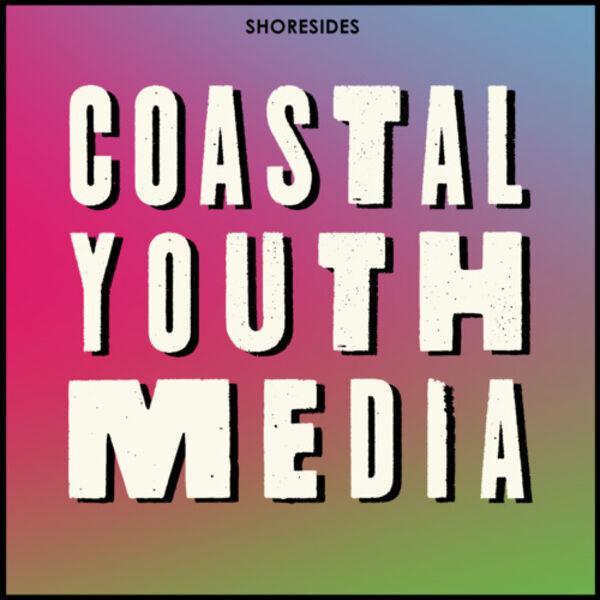 Coastal Youth Media Podcast Artwork Image