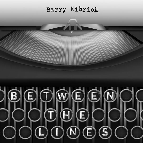 Barry Kibrick - Between the Lines Podcast Artwork Image