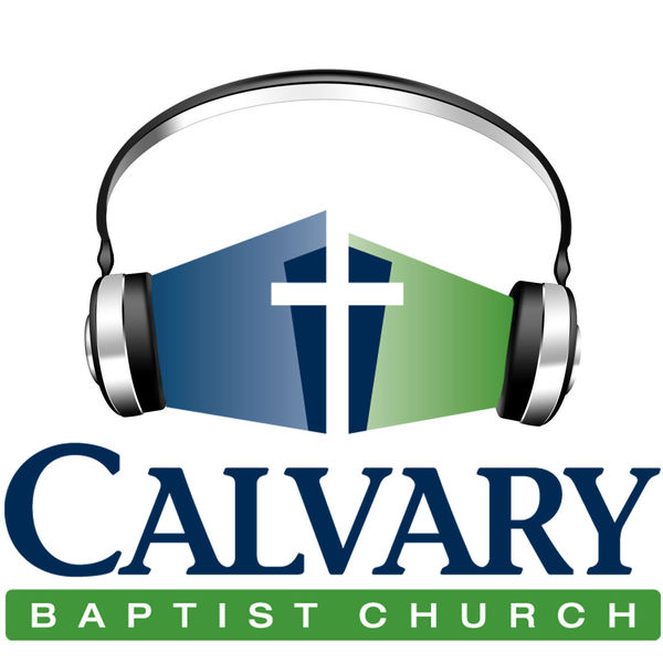 Calvary Baptist Church Podcast Artwork Image