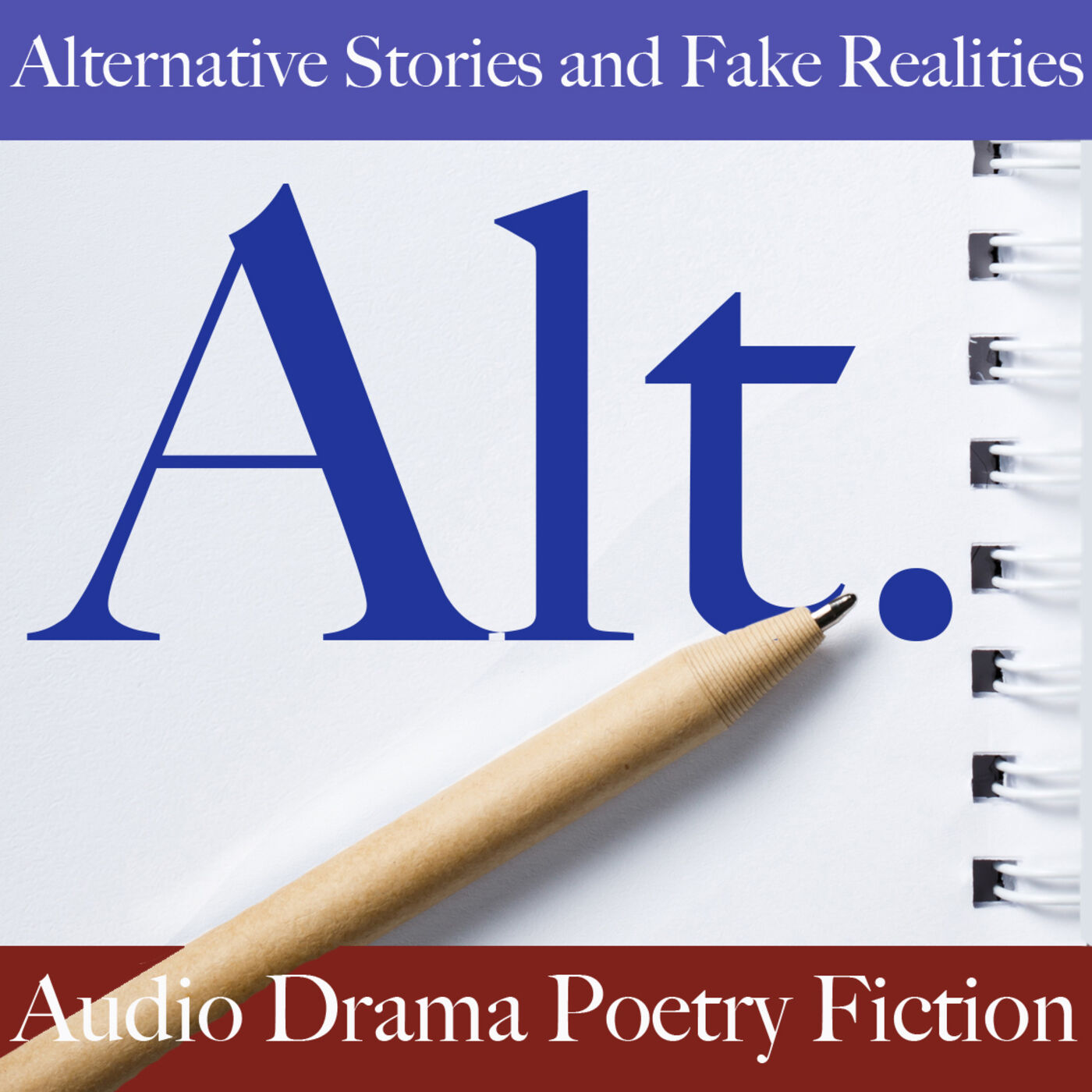 """""""    Alternative Stories and Fake Realities """" Podcast"""