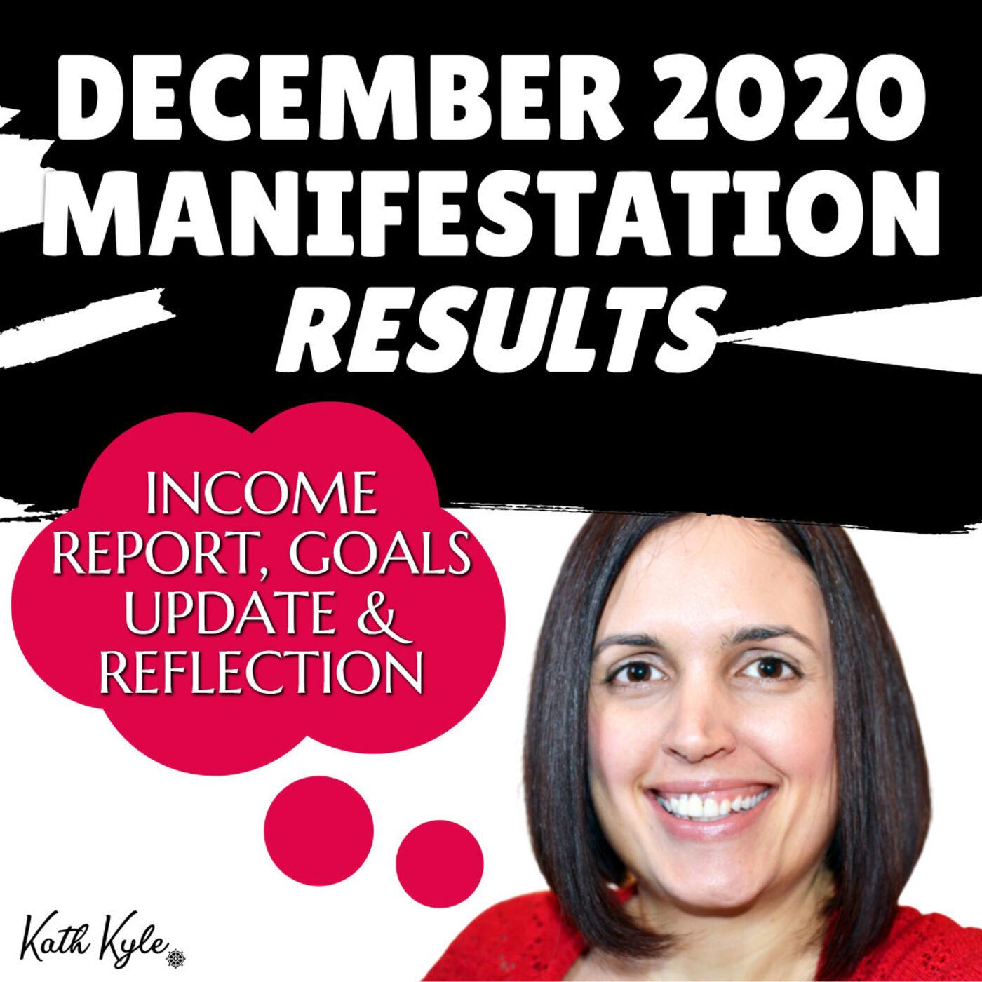 December 2020 Manifestation RESULTS: Income Report, Goals Update & Reflection