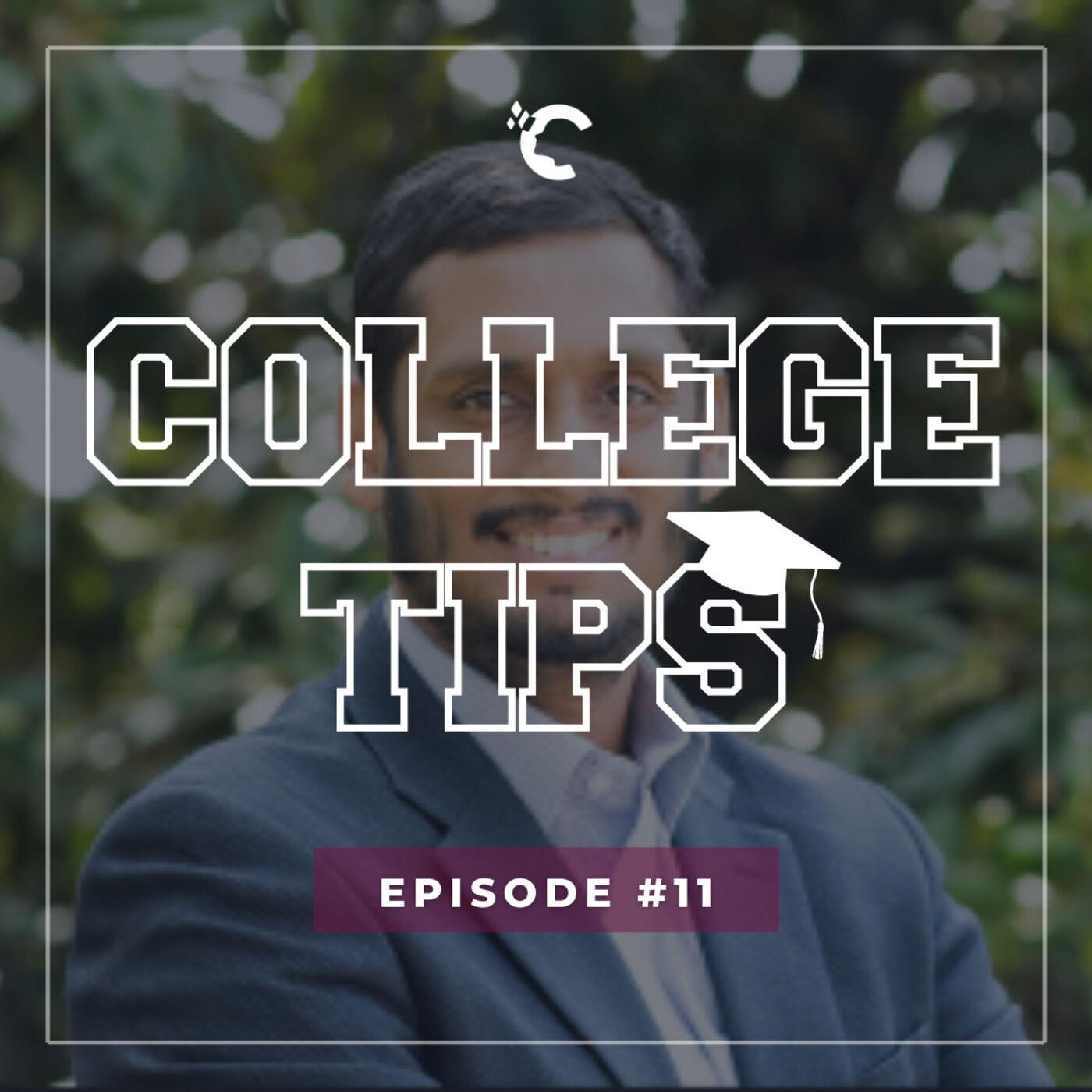 #11 College Tips - Would I Go to Wharton Again? With Wharton Alum, Rohan Tibrawalla