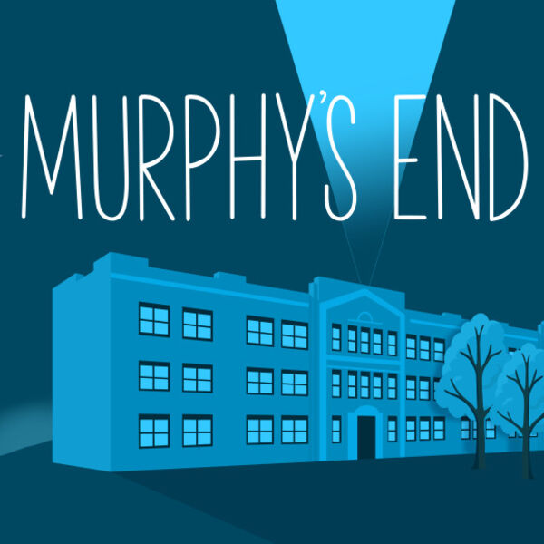 Murphy's End - an Audiodrama Podcast Artwork Image