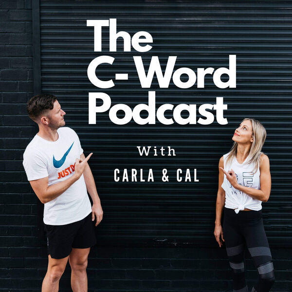 The C-Word Podcast Podcast Artwork Image