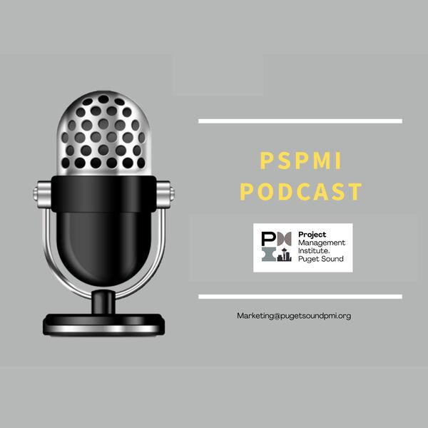 Puget Sound PMI Podcast Podcast Artwork Image