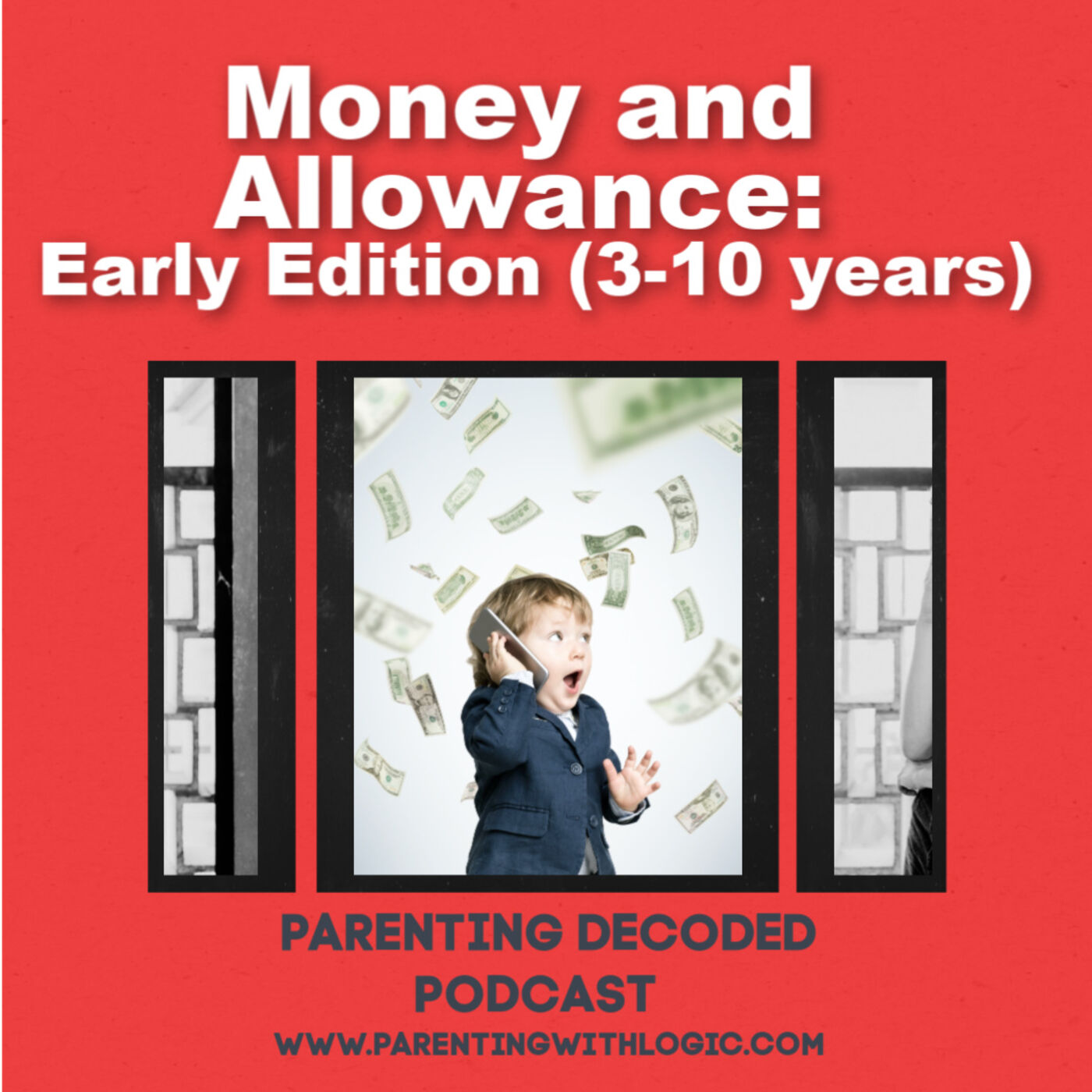 15 - Money and Allowance: Early Childhood Edition (3-10)