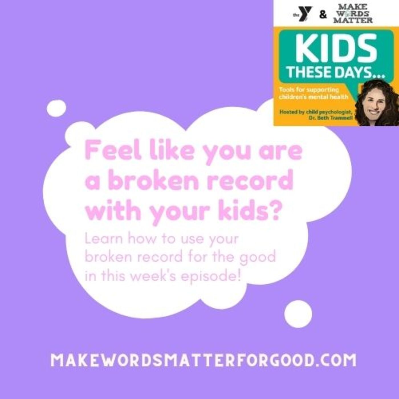 S2Ep3: How to stop the broken record with our kids at any age!