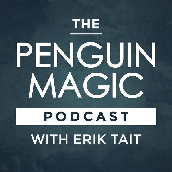 Penguin Magic Podcast Podcast Artwork Image