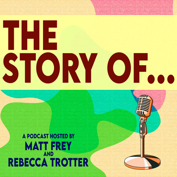 The Story Of ... Podcast Artwork Image