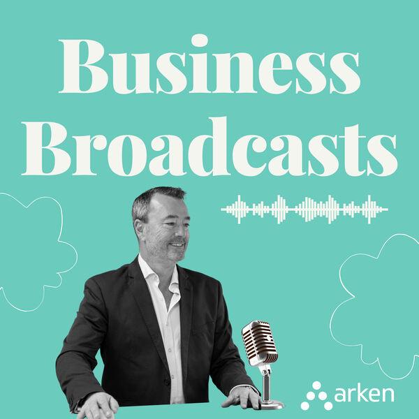Arken.legal's Business Broadcasts Podcast Artwork Image