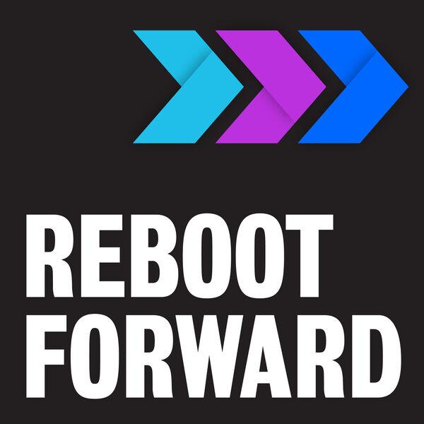 Reboot Forward Podcast Artwork Image