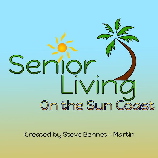 Senior Living on the Suncoast Podcast Artwork Image