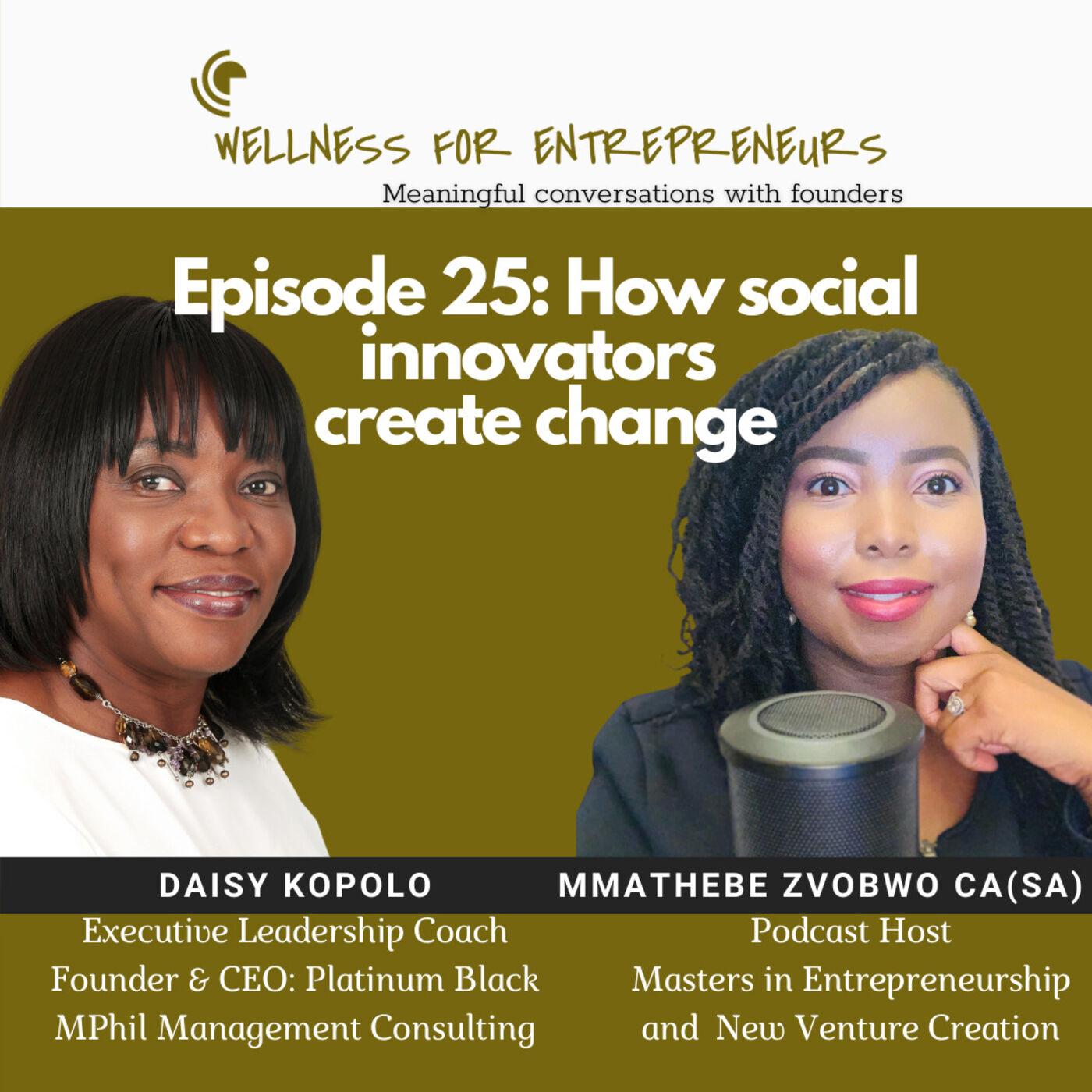 Episode 25, How social innovators create lasting change, with Daisy Kopolo
