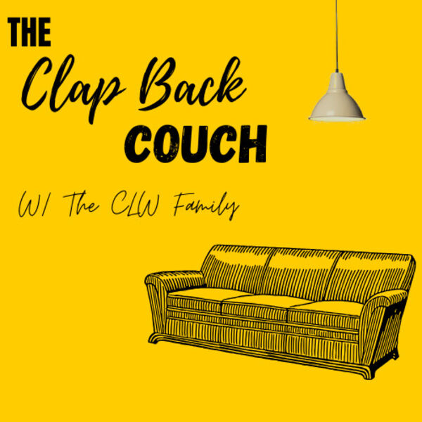 The Clap Back Couch Podcast Podcast Artwork Image