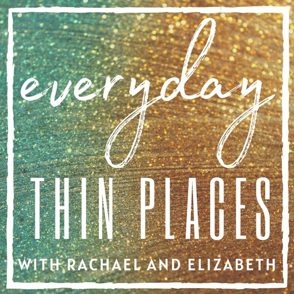 Everyday Thin Places Podcast Artwork Image