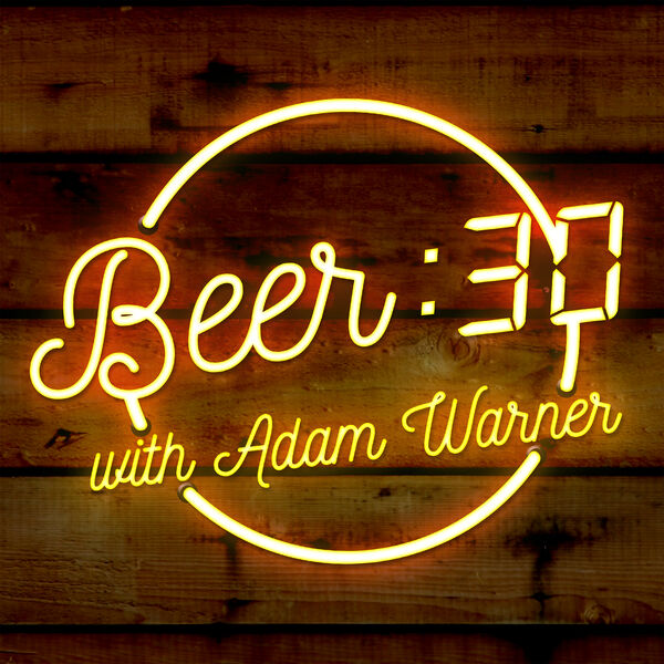 Beer:30 with Adam Warner & Friends Podcast Artwork Image
