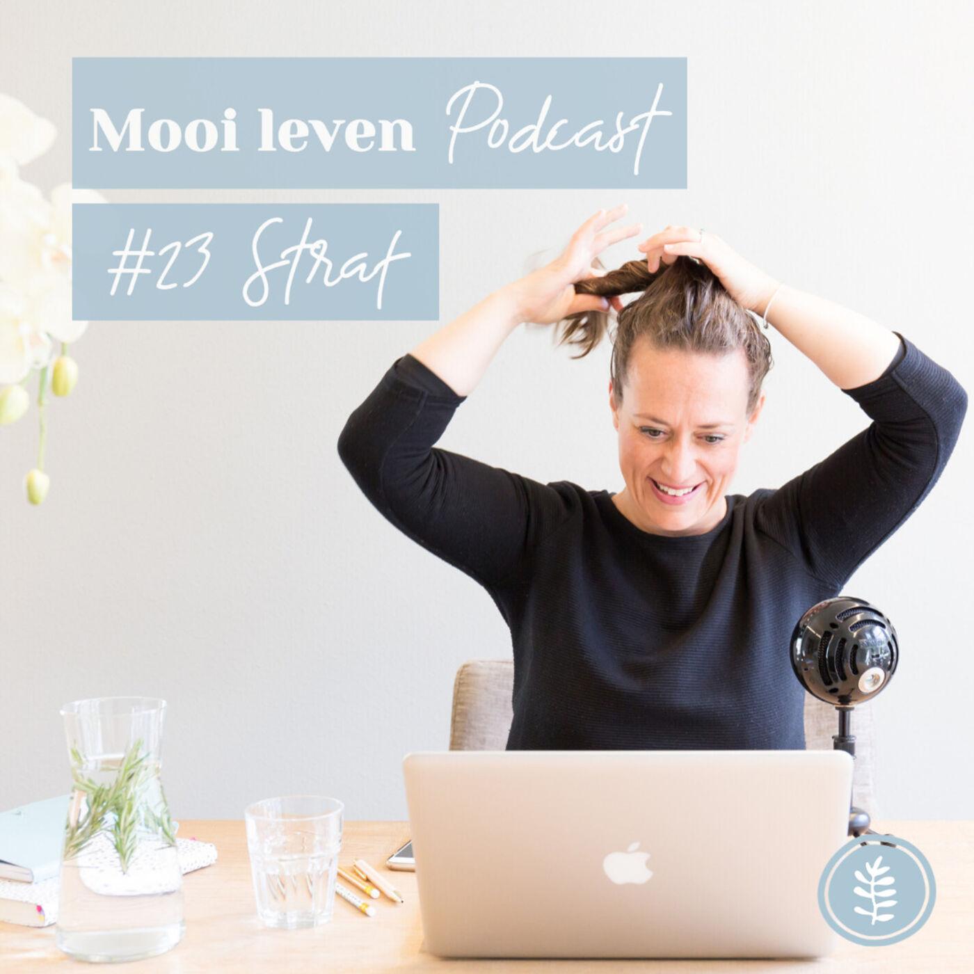Mooi Leven Podcast #23 | Straf