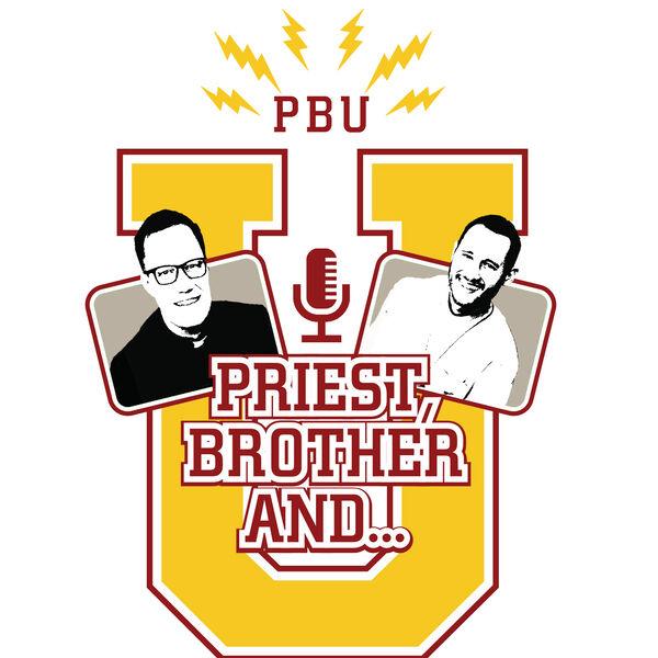 Priest, Brother, and U Podcast Artwork Image