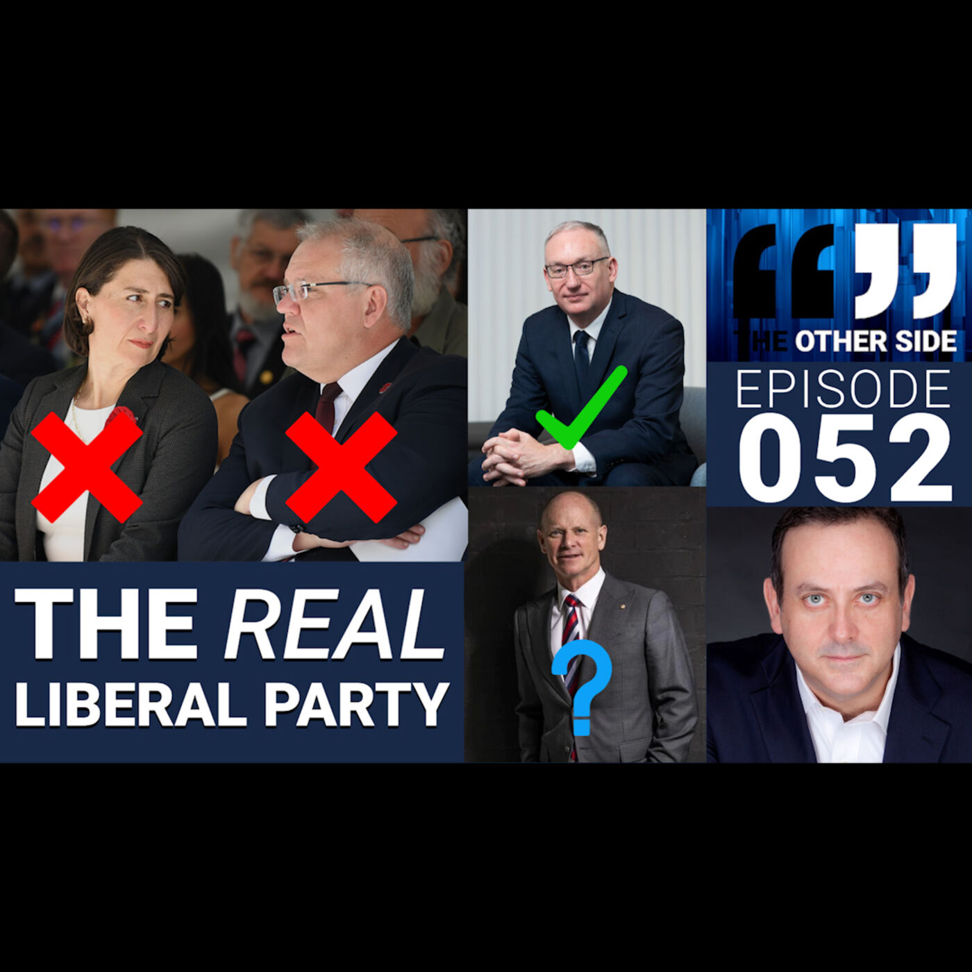 The Other Side Australia Episode 52: The REAL Liberal Party
