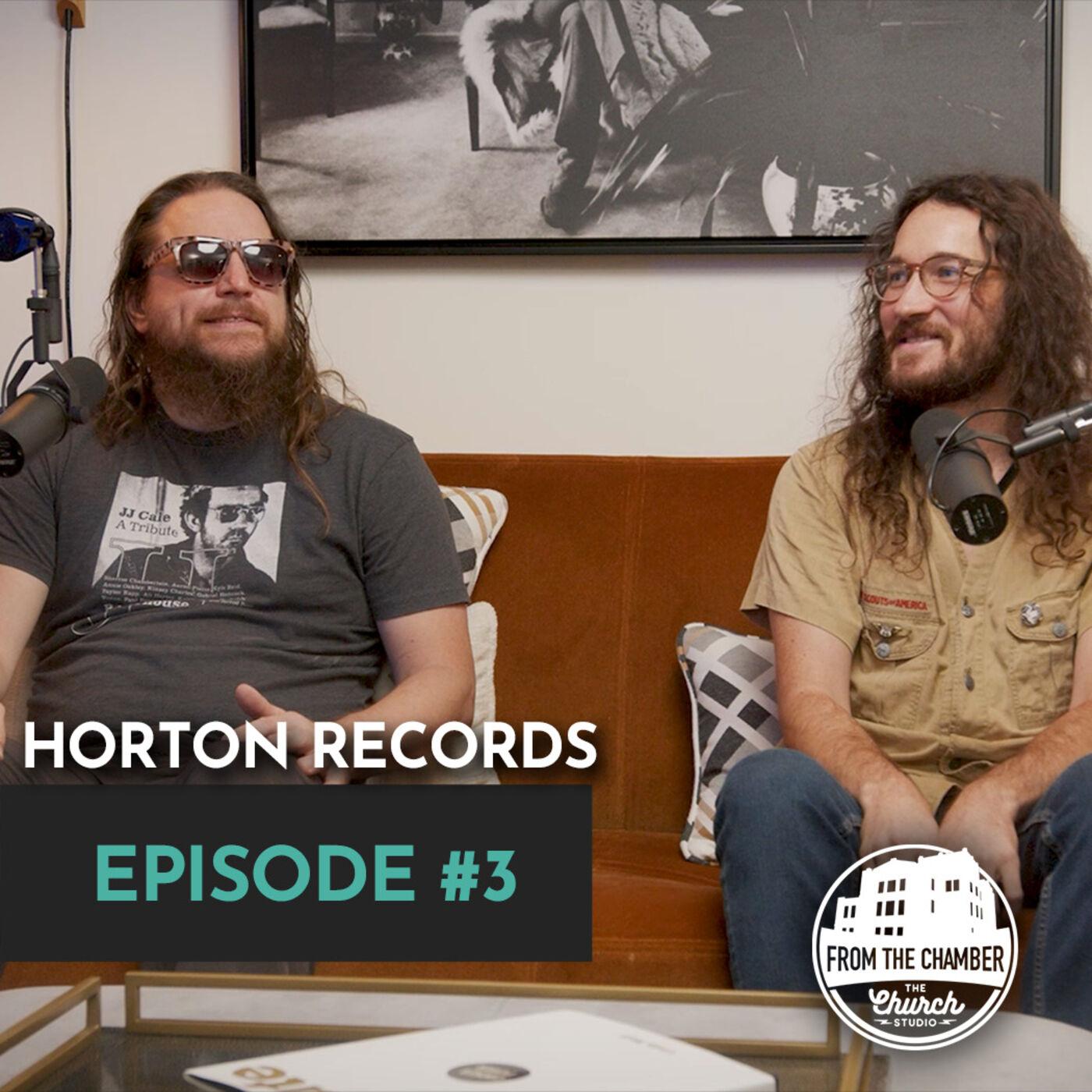 EPISODE 3 - HORTON RECORDS