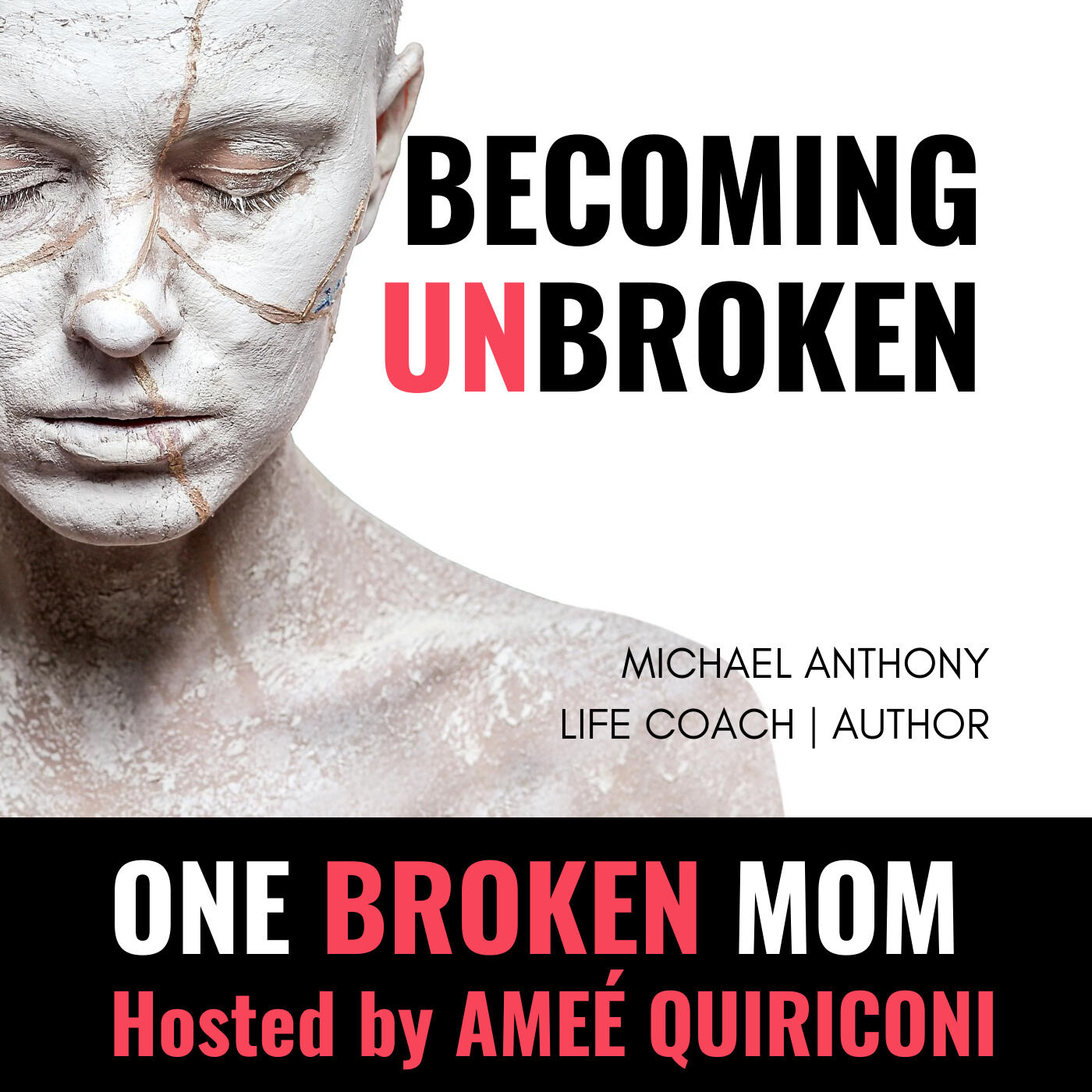 Becoming Unbroken with Michael Anthony